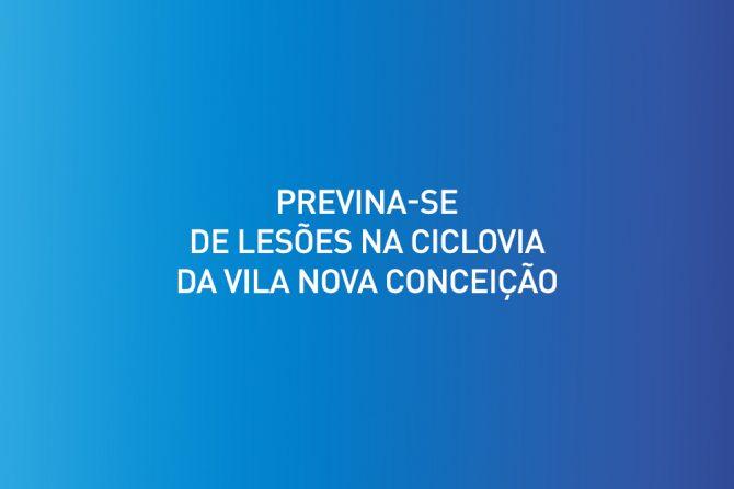 Previna-se de lesões na ciclovia da Vila Nova Conceição